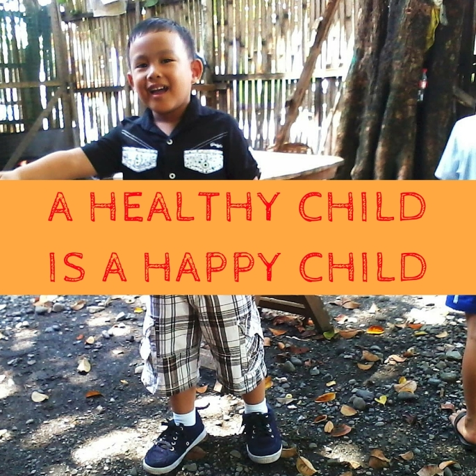 A HEALTHY CHILD IS A HAPPY CHILD